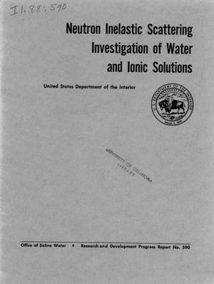 Neutron inelastic scattering investigation of water and ionic solutions