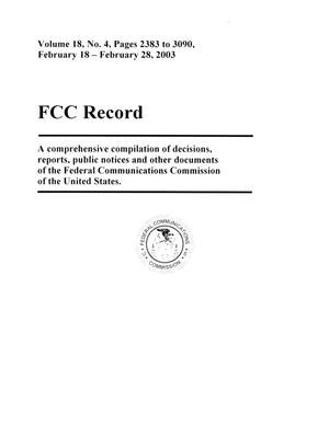 Primary view of object titled 'FCC Record, Volume 18, No. 4, Pages 2383 to 3090, February 18 - February 28, 2003'.