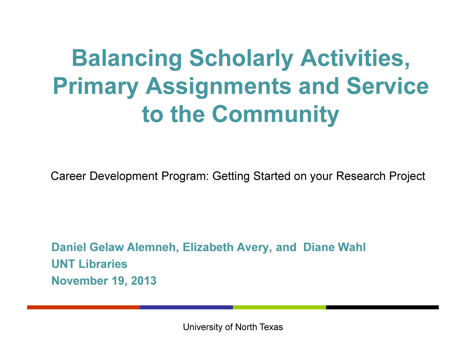 Balancing Scholarly Activities, Primary Assignments and Service to the Community                                                                                                      [Sequence #]: 1 of 8