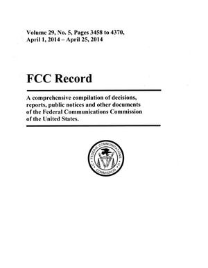 Primary view of object titled 'FCC Record, Volume 29, No. 5, Pages 3458 to 4370, April 1 - April 25, 2014'.