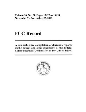 Primary view of object titled 'FCC Record, Volume 20, No. 21, Pages 17827 to 18818, November 7 - November 23, 2005'.