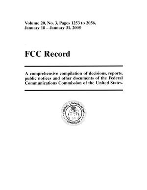 Primary view of object titled 'FCC Record, Volume 20, No. 3, Pages 1253 to 2056, January 18 - January 31, 2005'.
