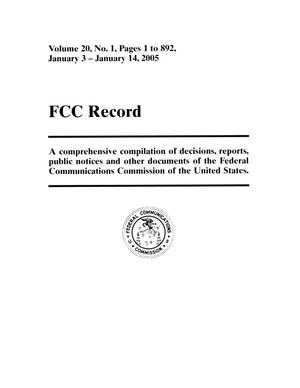 Primary view of object titled 'FCC Record, Volume 20, No. 1, Pages 1 to 892, January 3 - January 14, 2005'.