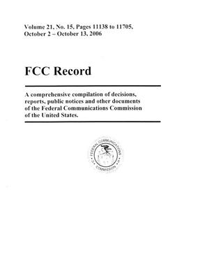 Primary view of object titled 'FCC Record, Volume 21, No. 15, Pages 11138 to 11705, October 2 - October 13, 2006'.