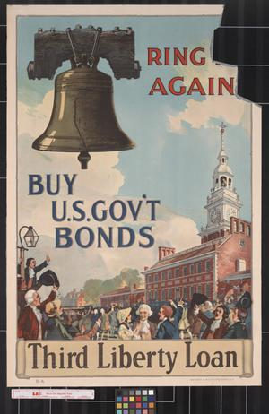 Primary view of object titled 'Ring it again : buy U.S. gov't bonds : Third Liberty Loan.'.