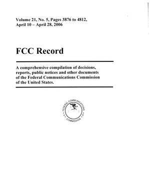 Primary view of object titled 'FCC Record, Volume 21, No. 5, Pages 3876 to 4812, April 10 - April 28, 2006'.