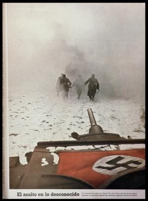 The Attack into the Unknown: German Troops Advancing on Stalingrad, from Signal Magazine
