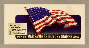 Primary view of object titled 'We can-- we will-- we must! --Franklin D. Roosevelt : buy U.S. war savings bonds & stamps now.'.