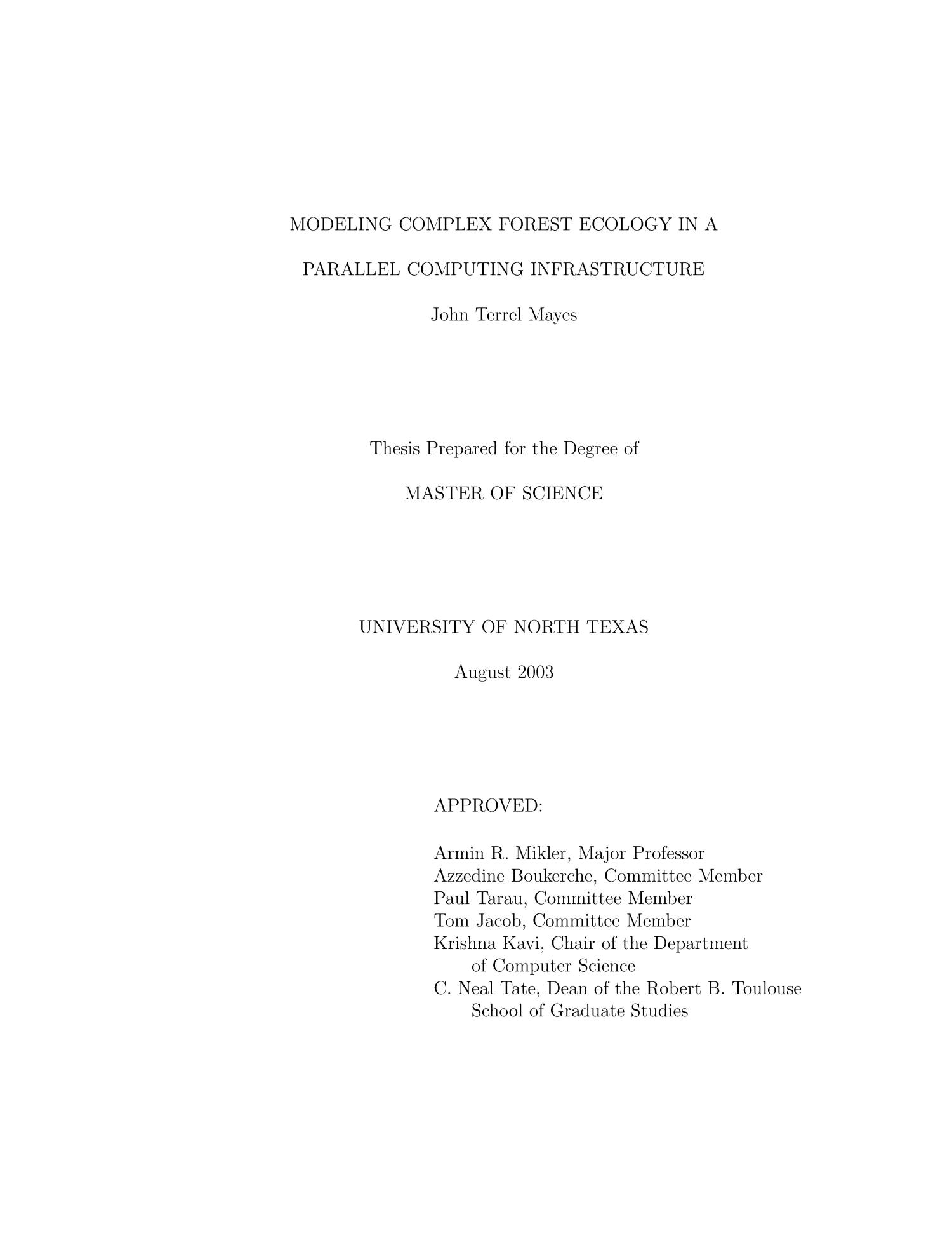 Modeling Complex Forest Ecology in a Parallel Computing Infrastructure                                                                                                      Title Page
