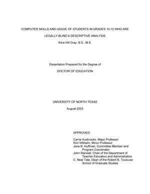Computer Skills And Usage Of Students In Grades 10-12 Who Are Legally Blind: A Descriptive Analysis