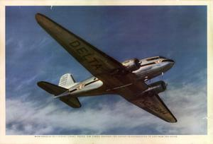 Primary view of object titled 'With Douglas DC-3 luxury liners, Delta Air Lines provides the fastest transportation to and from the South.'.