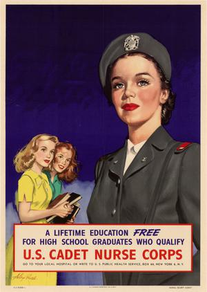 Primary view of object titled 'A lifetime education free for high school graduates who qualify: U.S. Cadet Nurse Corps.'.