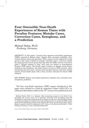 Primary view of object titled 'Four Ostensible Near-Death Experiences of Roman Times with Peculiar Features: Mistake Cases, Correction Cases, Xenoglossy, and Prediction'.