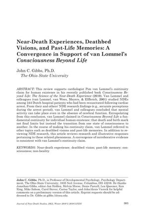 Primary view of object titled 'Near-Death Experiences, Deathbed Visions, and Past-Life Memories: A Convergence in Support of van Lommel's 'Consciousness Beyond Life''.