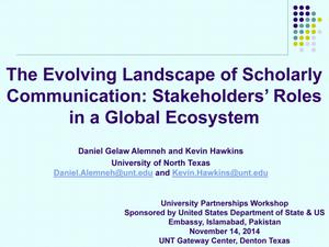 Primary view of object titled 'The Evolving Landscape of Scholarly Communication: Stakeholders' Roles in a Global Ecosystem'.