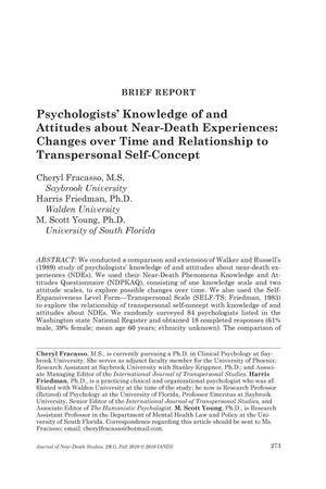 Primary view of object titled 'Brief Report: Psychologists' Knowledge of and Attitudes about Near-Death Experiences: Changes over Time and Relationship to Transpersonl Self-Concept'.