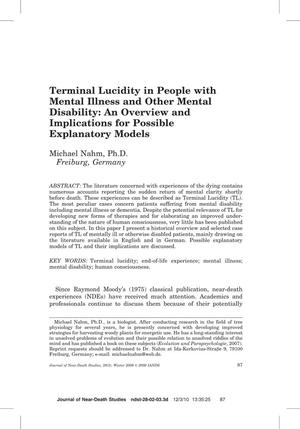 Primary view of object titled 'Terminal Lucidity in People with Mental Illness and Other Mental Disability: An Overview and Implications for Possible Explanatory Models'.