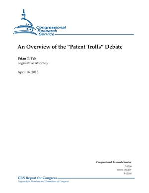 An Overview of the Patent Trolls Debate