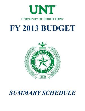 Primary view of object titled 'University of North Texas Budget: 2012-2013, Summary Schedules'.