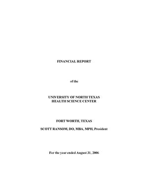 Primary view of object titled 'Financial Report of the University of North Texas Health Science Center: For the year ended August 31, 2006'.