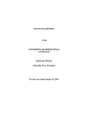 Primary view of object titled 'Financial Report of the University of North Texas at Dallas: For the year ended August 31, 2011'.