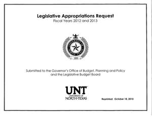 Primary view of object titled 'University of North Texas Requests for Legislative Appropriations For Fiscal Years 2012 and 2013'.