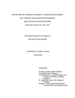 Primary view of object titled 'The Anatomy of Academic Dishonesty: Cognitive Development, Self-Concept, Neutralization Techniques, and Attitudes Toward Cheating'.