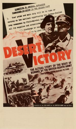 Primary view of object titled 'Desert victory : the actual story of the rout of Rommel by the British Eighth Army : a full-length feature picture.'.