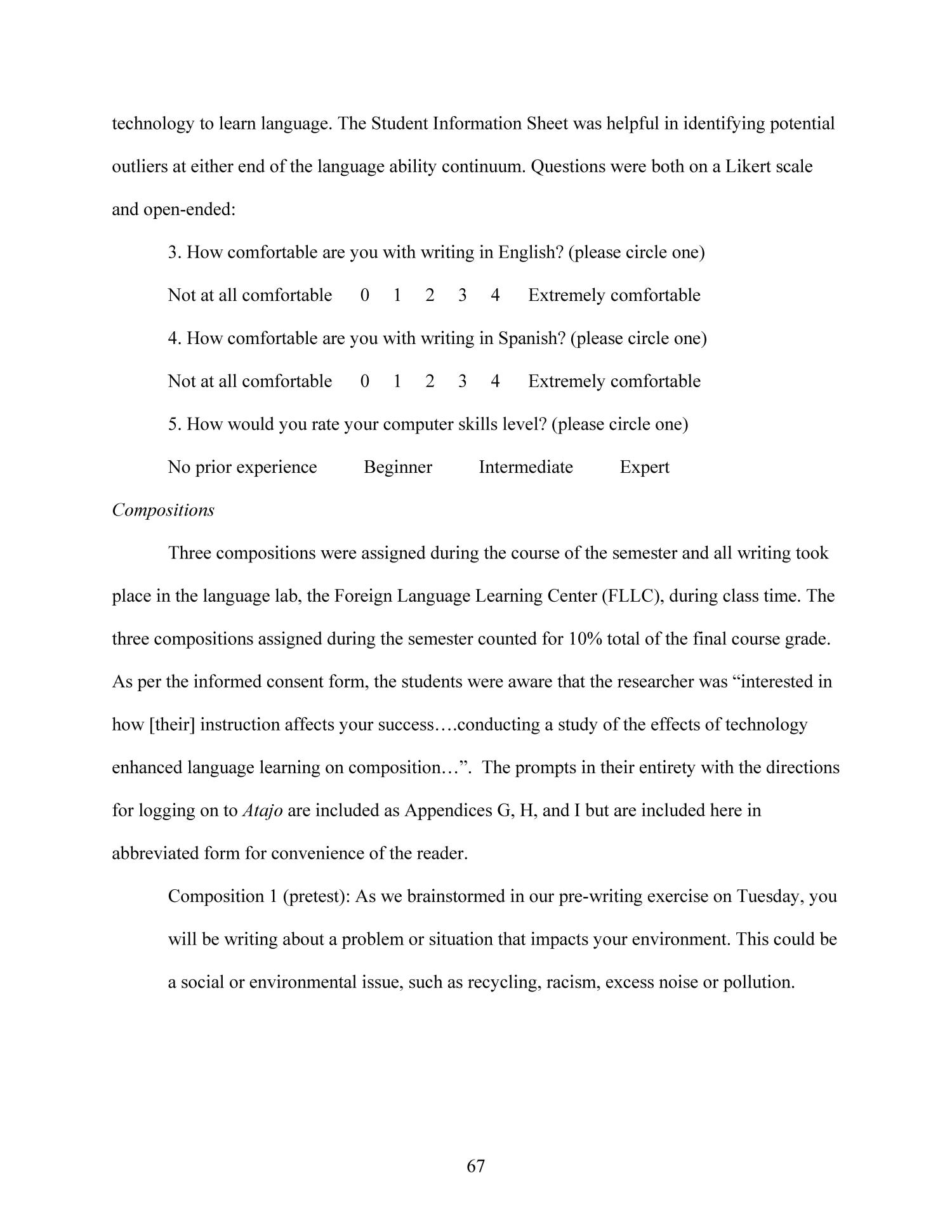Effects of Technology-Enhanced Language Learning on Second Language Composition of University-Level Intermediate Spanish Students                                                                                                      67