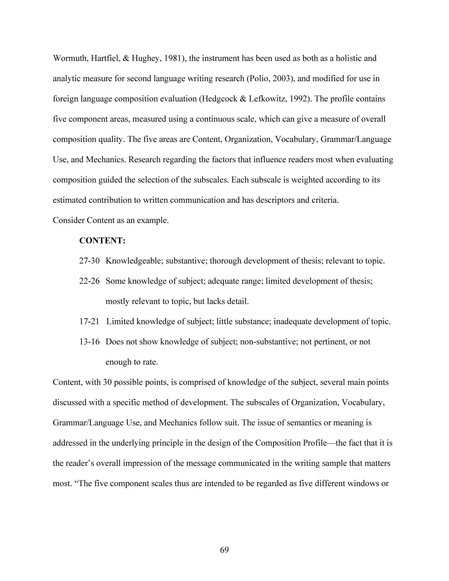 Effects of Technology-Enhanced Language Learning on Second Language Composition of University-Level Intermediate Spanish Students                                                                                                      69