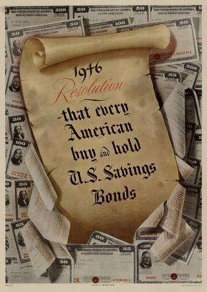 Primary view of object titled '1946 resolution: that every American buy and hold U.S. savings bonds.'.