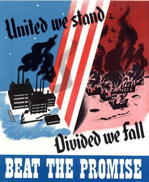 Primary view of object titled 'United we stand, divided we fall : beat the promise.'.