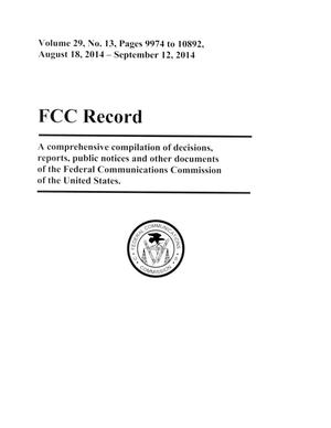 Primary view of object titled 'FCC Record, Volume 29, No. 13, Pages 9974 to 10892, August 18 - September 12, 2014'.