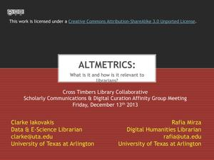Primary view of object titled 'Altmetrics: What is it and how is it relevant to librarians?'.