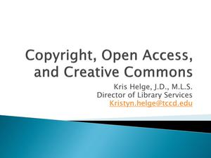 Primary view of object titled 'Copyright, Open Access, and Creative Commons'.