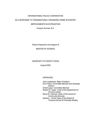 Primary view of object titled 'International police cooperation as a response to transnational organized crime in Europe: Improvements in extradition.'.