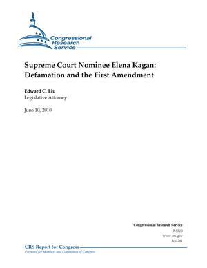 Primary view of Supreme Court Nominee Elena Kagan: Defamation and the First Amendment