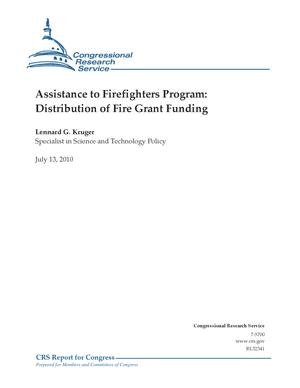 Primary view of Assistance to Firefighters Program: Distribution of Fire Grant Funding