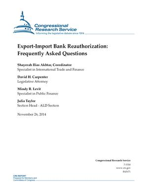 Primary view of Export-Import Bank Reauthorization: Frequently Asked Questions
