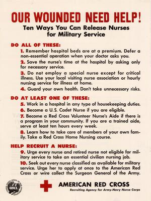 Primary view of object titled 'Our wounded need help! : ten ways you can release nurses for military service.'.