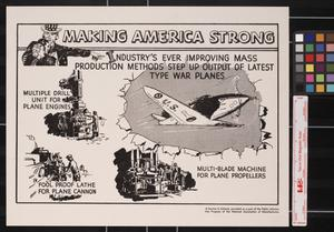 Primary view of object titled 'Making America strong : industry's ever improving mass production methods step up output of latest type war planes.'.