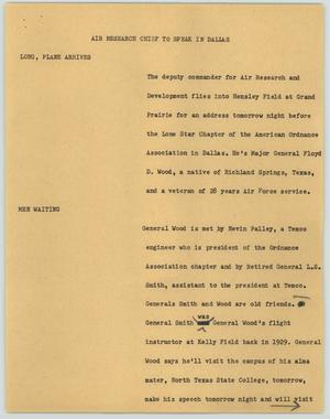 Primary view of object titled '[News Script: Air Research Chief to Speak in Dallas]'.