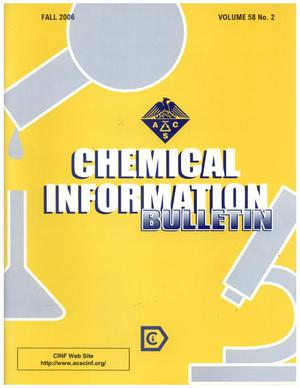 Primary view of object titled 'Chemical Information Bulletin, Volume 58, Number 2, Fall 2006'.