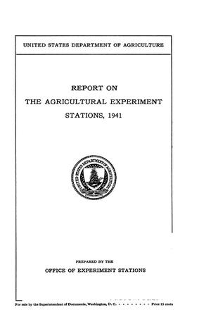 Primary view of object titled 'Report on the Agricultural Experiment Stations, 1941'.
