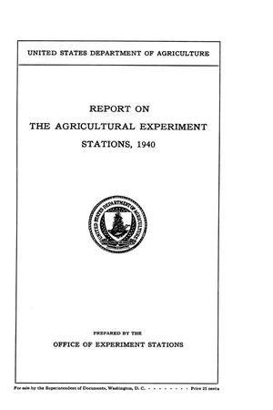 Primary view of object titled 'Report on the Agricultural Experiment Stations, 1940'.