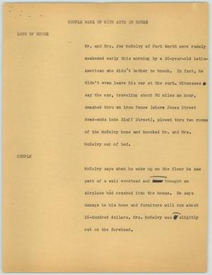 Primary view of object titled '[News Script: Couple Wakes Up with Auto in House]'.
