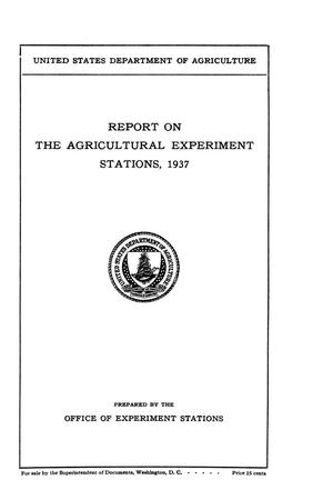 Primary view of object titled 'Report on the Agricultural Experiment Stations, 1937'.