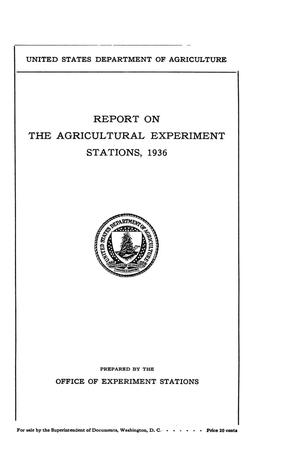Primary view of object titled 'Report on the Agricultural Experiment Stations, 1936'.