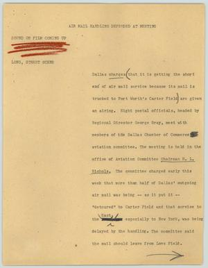 Primary view of object titled '[News Script: Air Mail Handling Defended at Meeting]'.