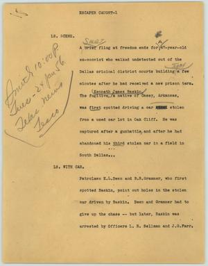 Primary view of object titled '[News Script: Escaper Caught]'.